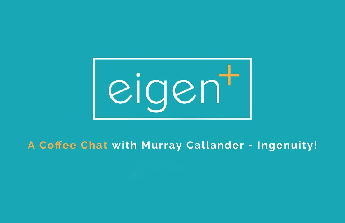 A Coffee Chat with Murray Callander - Eigen's CEO