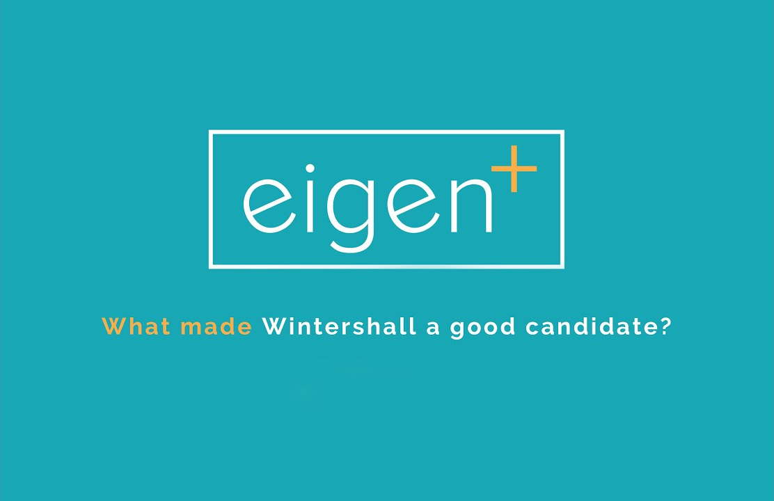 What made Wintershall a great candidate?