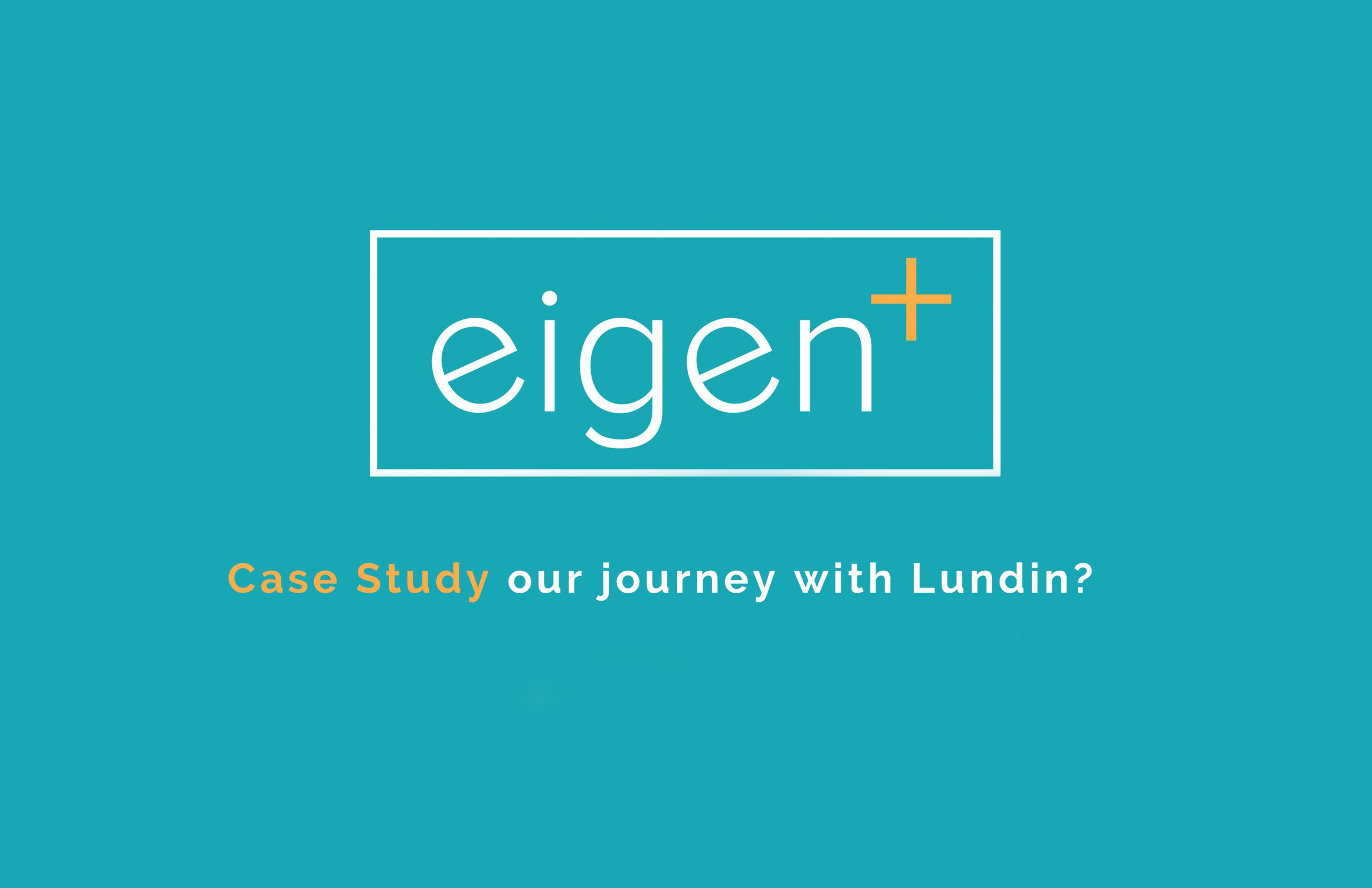 Eigen and Lundin - Our Journey