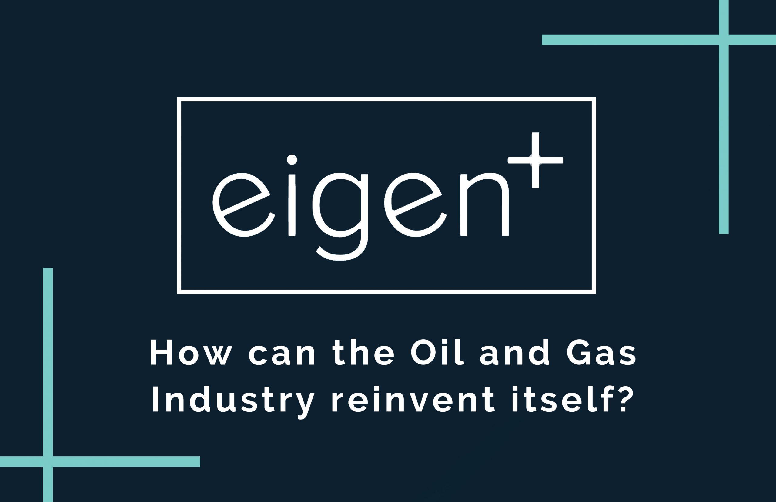 Building a career in Oil and Gas: Reinventing the Industry